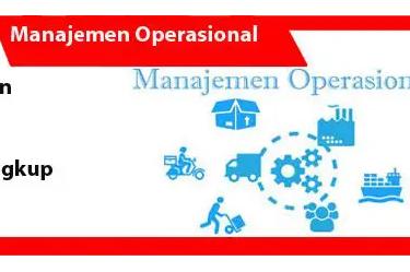 Manajemen-Operasional-definisi-karakteristik-tujuan-elemen-contoh